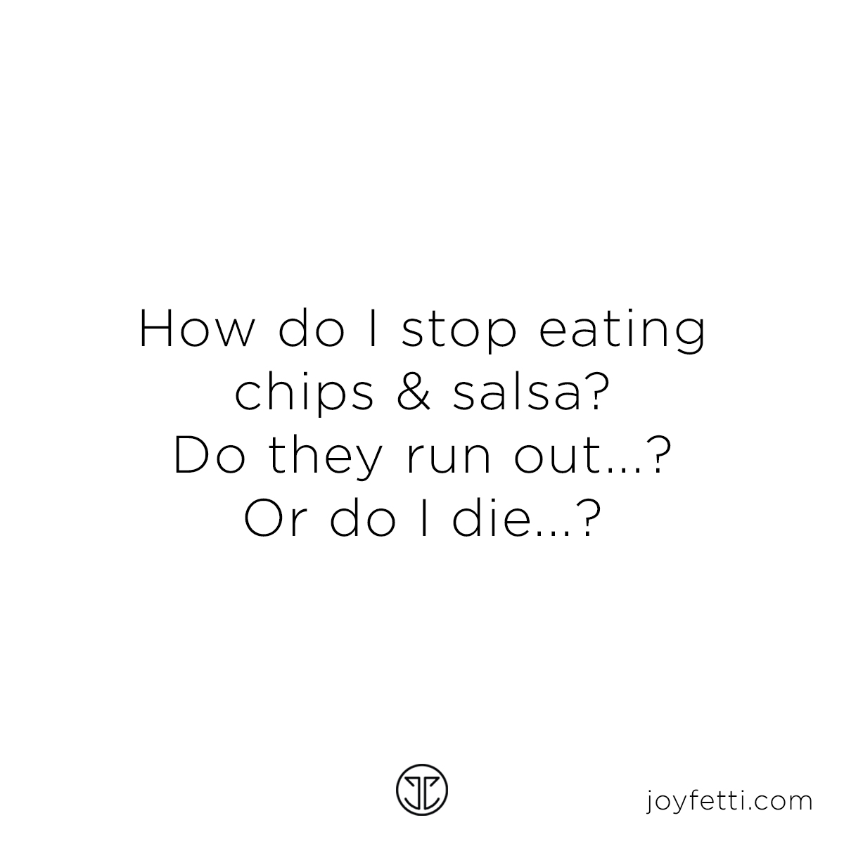 chips and salsa_joyfetti.com